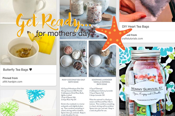 Get some Mothers Day inspiration